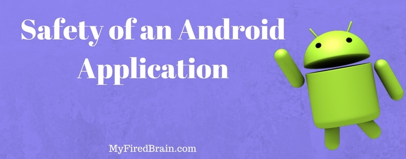 Safety of an Android Application