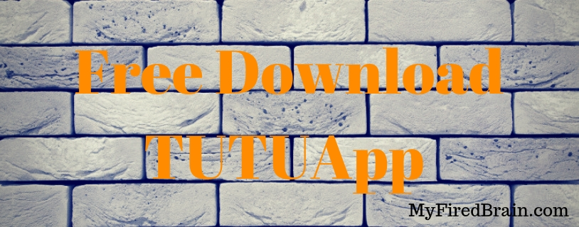Free Download TUTUApp
